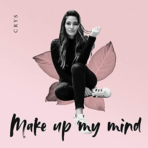 make up my mind là gì và cấu trúc cụm từ make up my mind trong tiếng anh