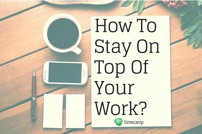 stay on top of là gì và cấu trúc stay on top of trong tiếng anh